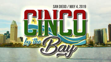Cinco By The Bay - San Diego's Cinco de Mayo Celebration