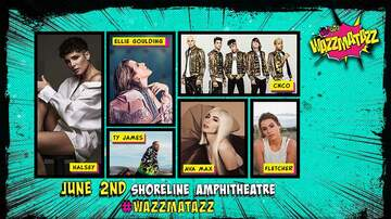 WiLD 94.9's WAZZMATAZZ - WAZZMATAZZ Tickets On Sale Friday at 12pm!!