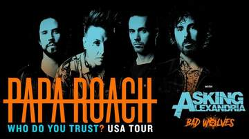 None - Papa Roach Who Do You Trust Tour
