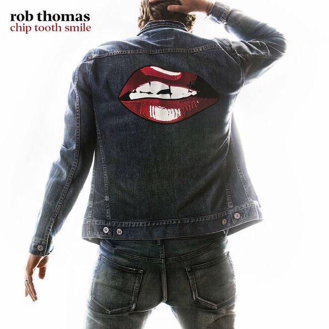 Rob Thomas - 'Chip Tooth Smile' Album Cover Art