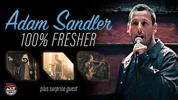 None - Adam Sandler 100% Fresher Tour Atlanta