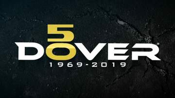 Dover International Speedway - Celebrating 50 Years!
