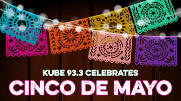 None - KUBE 93.3 Celebrates: Cinco De Mayo at Alma Mater Tacoma