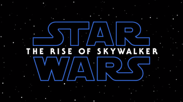 Suzette - The Trailer For Star Wars 'The Rise Of Skywalker' Is Here & It's Incredible