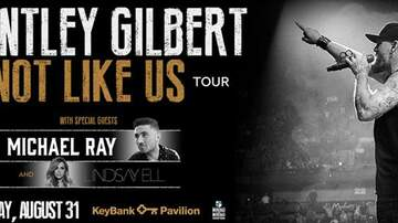 None - BRANTLEY GILBERT - NOT LIKE US TOUR WITH MICHAEL RAY AND LINDSAY ELL