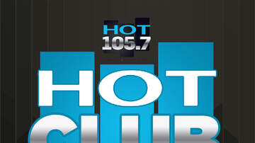 Hot News - Join Hot 105.7's Hot Club