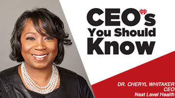 CEO's You Should Know - Dr. Cheryl Whitaker;  CEO Next Level Health