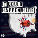 It Could Happen Here . ' - ' . iHeartRadio & HowStuffWorks