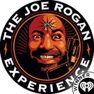The Joe Rogan Experience . ' - ' . Joe Rogan