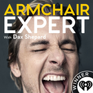Armchair Expert with Dax Shepard . ' - ' . iHeartRadio & HowStuffWorks