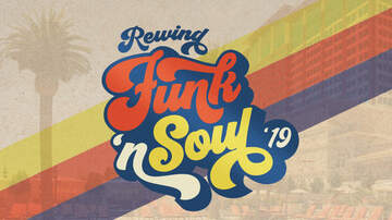 None - REWIND | FUNK 'N SOUL '19 at THUNDER VALLEY AMPHITHEATER!
