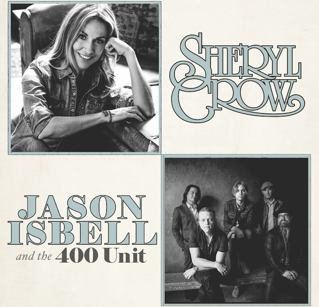 Sheryl Crow and Jason Isbell & the 400 Unit