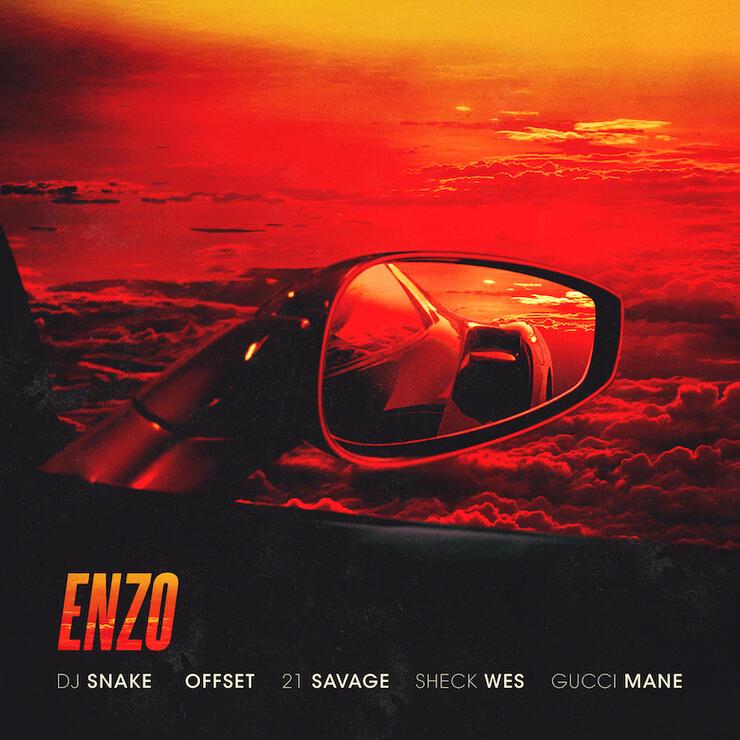"DJ Snake, Offset, 21 Savage, Sheck Wes, Gucci Mane - ""Enzo"" Cover Art"
