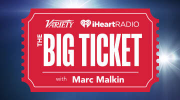 National News - 'The Big Ticket With Marc Malkin' A New Podcast From iHeartRadio & Variety