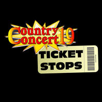 Country Concert Ticket Stops!