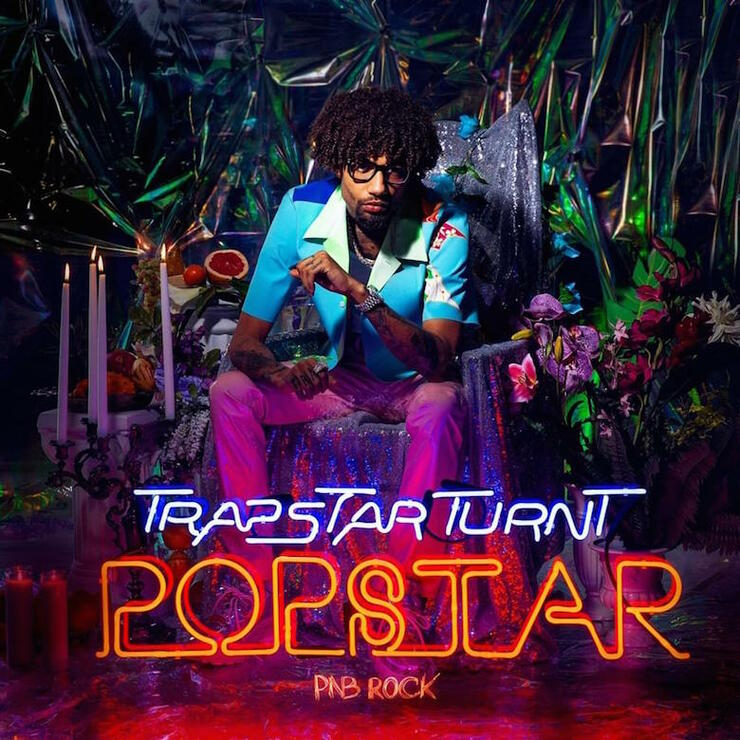 PnB Rock 'Trapstar Turnt Popstar' Album Cover Art
