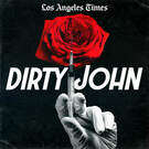 Dirty John . ' - ' . Wondery