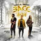Bacc At It Again feat. Quavo & Gucci Mane . ' - ' . Yella Beezy