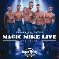 Win tickets to see Magic Mike in Las Vegas!
