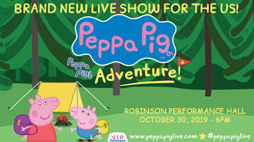 None - Peppa Pig Live! Peppa Pig's Adventure 2019