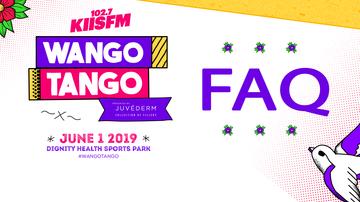 None - Wango Tango Village & Main Stage FAQ