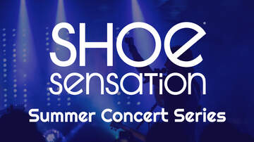 None - Shoe Sensation Summer Concert Series