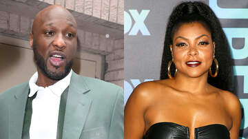 Entertainment - Lamar Odom Details Secret Relationship With Taraji P. Henson