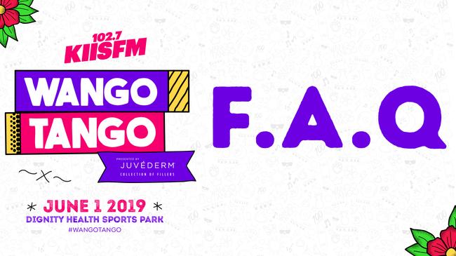 Wango Tango Village & Main Stage FAQ   KIIS FM
