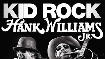 None - Kid Rock and Hank Williams Jr.