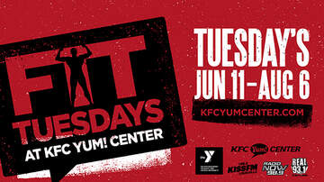 None - Fit Tuesday's at the KFC Yum! Center