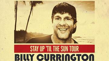 None - Billy Currington Stay Up 'Til The Sun Tour at Sunset Station