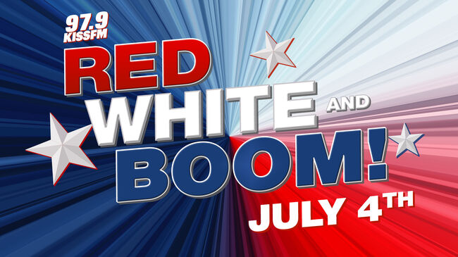 97.9 KISS FM'S 2019 RED, WHITE, AND BOOM! Click here for more information!
