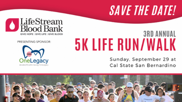 None - 3rd Annual 5K Life Run/Walk at Cal State San Bernardino on Sunday, Sept 29!