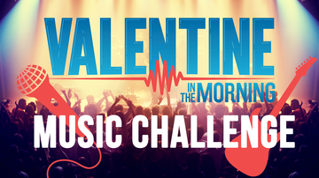 Valentine In The Morning - Valentine In The Morning's Music Challenge