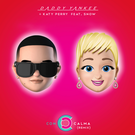 Con Calma feat. Katy Perry . ' - ' . Daddy Yankee