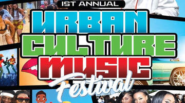 None - 1st Annual Urban Culture Music Festival