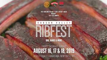 None - 15th Annual Hudson Valley RIBFEST 8/16 - 8/18 at Ulster County Fairgrounds