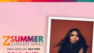 None - Z Summer Series: Lizzo @ Ram's Head Live