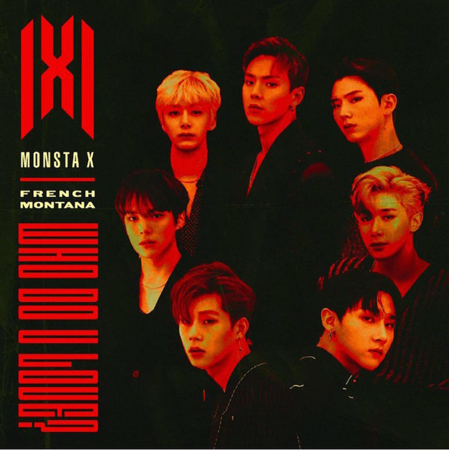 """MONSTA X & French Montana """"What Do You Love?"""" Single Cover Art"""