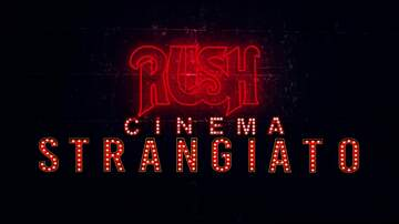 Ken Dashow - Watch The Trailer For Upcoming RUSH Film 'Cinema Strangiato'