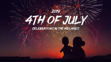 Around the Midlands - 4th of July Celebrations in Columbia, SC and Surrounding Areas