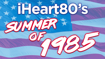 Contest Rules - iHeart80s Weekend: 4th of July Long Weekend