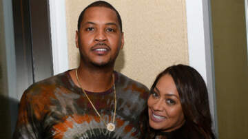 Entertainment - Carmelo Anthony Speaks Out After Reports Claim He's Cheating On La La
