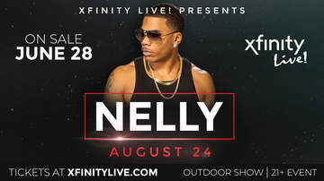 None - Nelly Xfinity Live! on Saturday 8/24