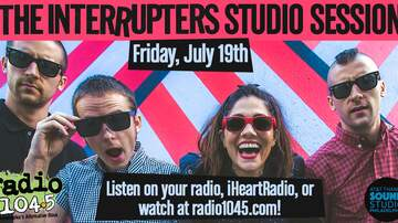 Radio 104.5 Studio Sessions - The Interrupters Studio Session – Friday, July 19th Time TBA