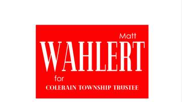 Brian Thomas - Matt Wahlert wants your vote for Colerain Township Trustee