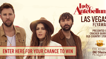 Contest Rules - Lady Antebellum Las Vegas Flyaway, Presented by Cracker Barrel Rules