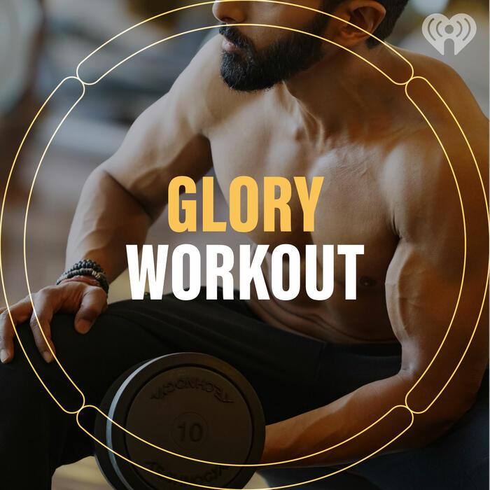Glory Workout