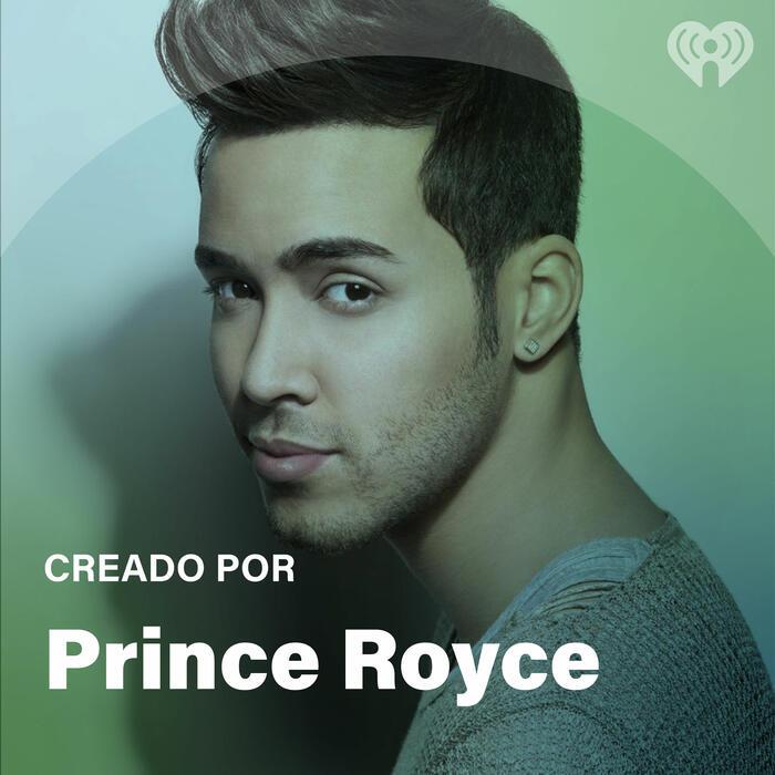 Creado Por: Prince Royce
