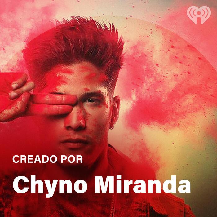 Creado Por: Chyno Miranda